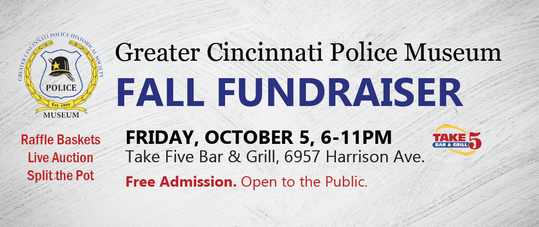 Police Museum Fall Fundraiser Friday October 5 at Take 5 Bar & Grill.