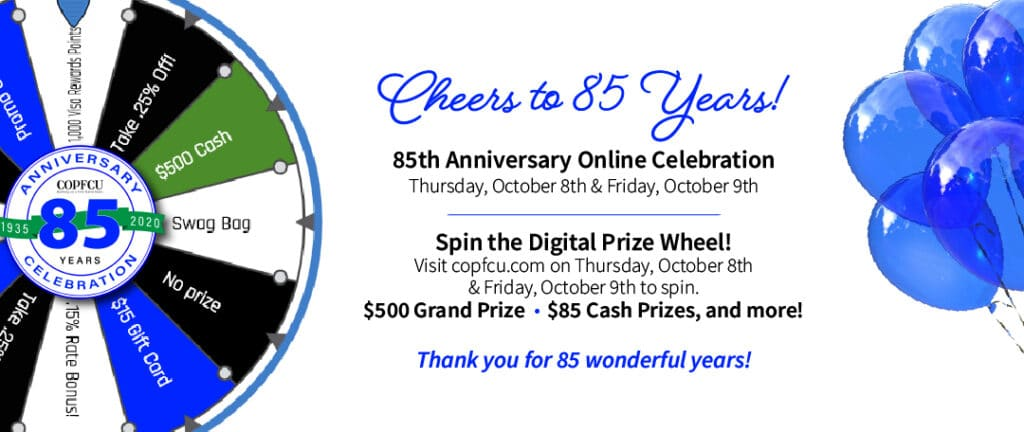 85th Anniversary Online Celebration - October 8 & 9 - Spin the Digital Prize Wheel