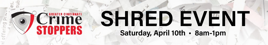 Crime Stoppers Shred Event - April 10, 2021
