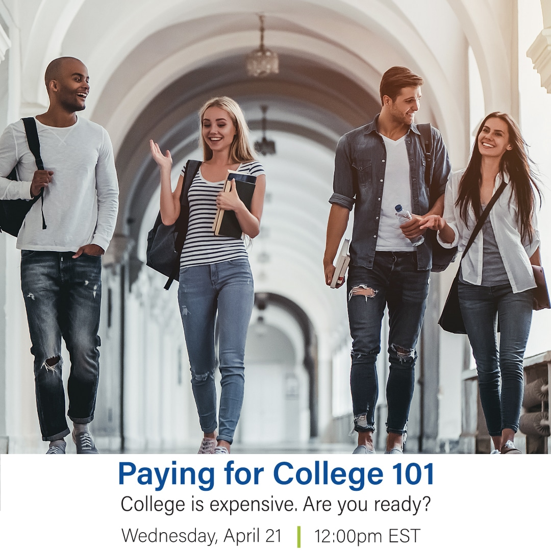 Paying for College 101 Webinar